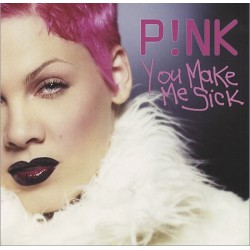 Pink - You Make Me Sick - CD Maxi Single Promo