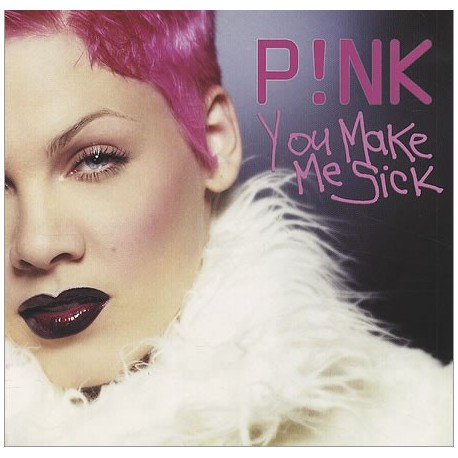 Pink - You Make Me Sick - CD Maxi Single Promo