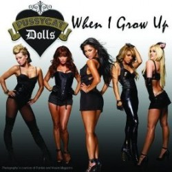 Pussycat Dolls - When I Grow Up - CD Maxi Single Promo