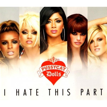 Pussycat Dolls - I Hate This Part - CD Maxi Single Promo