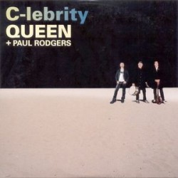 Queen + Paul Rodgers - C-lebrity - CD Single Promo