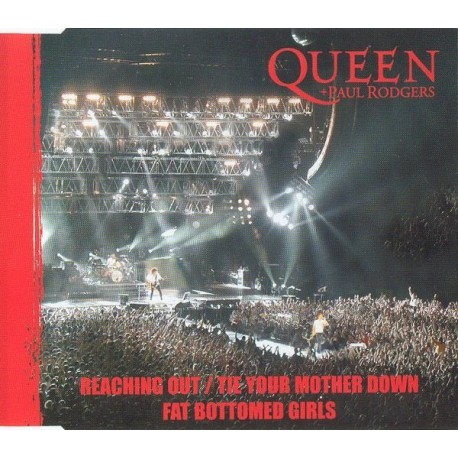 Queen + Paul Rodgers -Reaching Out / Tie Your Mother Down - CD Maxi Single