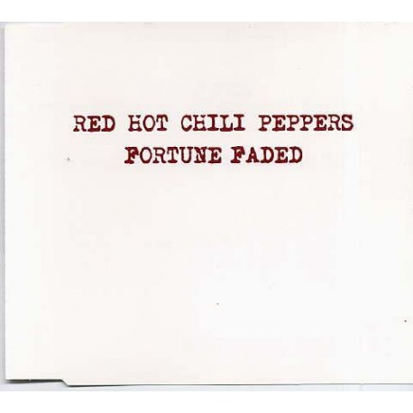 Red Hot Chili Peppers - Fortune Faded - CD Maxi Single Promo
