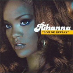 Rihanna ‎- Pon De Replay - CD Single