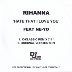 Rihanna featuring Ne-Yo ‎- Hate That I Love You - CDr Single Promo