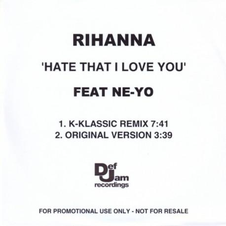 Rihanna featuring Ne-Yo - Hate That I Love You - CDr Single Promo