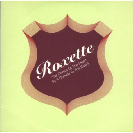 Roxette - The Centre Of The Heart (Is A Suburb To The Brain) - CD Single Promo