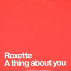 Roxette ‎- A Thing About You - CD Single Promo