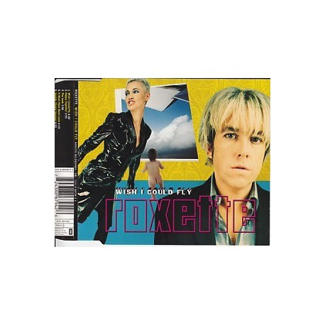 Roxette - Wish I Could Fly - CD Single