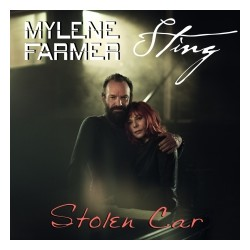 Mylene Farmer & Sting - Stolen Car - CD Single - Tirage Limité