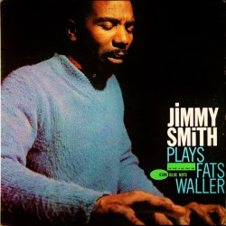 Jimmy Smith ‎– Plays Fats Waller - LP Vinyl