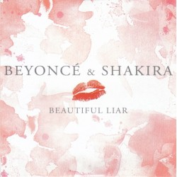 Beyoncé & Shakira ‎– Beautiful Liar - CD Single