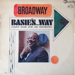 Count Basie Orchestra ‎– Broadway Basie's...Way - LP Vinyl