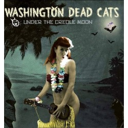 Washington Dead Cats - Under the creole moon - LP Vinyl Coloured