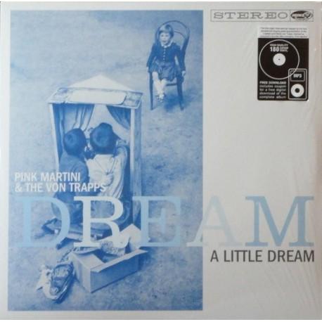 Pink Martini & Von Trapps, The – Dream A Little Dream