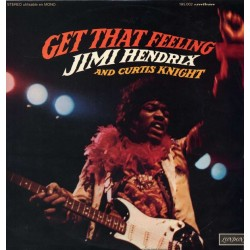 Jimi Hendrix And Curtis Knight ‎– Get That Feeling - LP Vinyl