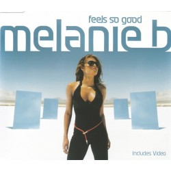 Melanie B ‎( Spice Girls ) – Feels So Good - CD Maxi Single