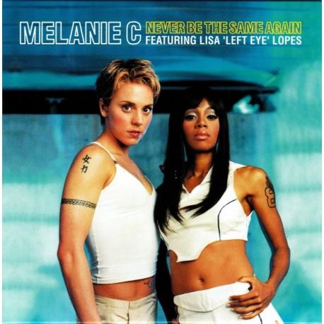 Melanie C Featuring Lisa 'Left Eye' Lopes – Never Be The Same Again - CD Single