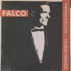 Falco ‎– Vienna Calling (Tourist Version) - Maxi Vinyl - Coloured White