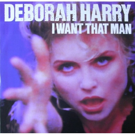Deborah Harry ‎( Blondie ) – I Want That Man - Maxi Vinyl