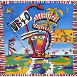 UB40 ‎– All I Want To Do - Maxi Vinyl