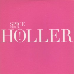 Spice Girls ‎– Holler - CD Single Promo