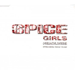 Spice Girls ‎– Headlines (Friendship Never Ends) - CD Maxi Single