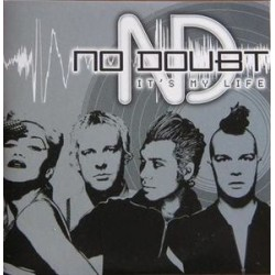 No Doubt ( Gwen Stefani ) ‎– It's My Life - CD Single Promo