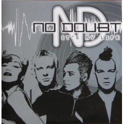 No Doubt ( Gwen Stefani ) – It's My Life - CD Single