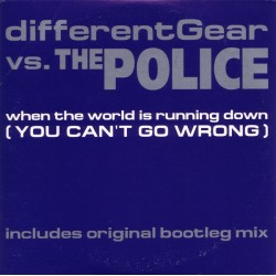 Different Gear Vs. The Police ‎– When The World Is Running Down (You Can't Go Wrong) - CD Single