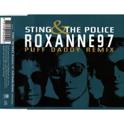 Sting & The Police ‎– Roxanne '97 (Puff Daddy Remix) - CD Maxi Single