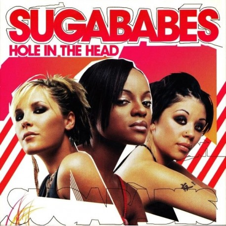 Sugababes ‎– Hole In The Head - CD Single
