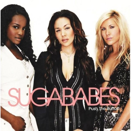 Sugababes – Push The Button - CD Single
