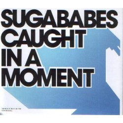 Sugababes ‎– Caught In A Moment - CD Maxi Single Promo