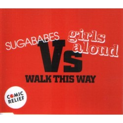 Sugababes Vs Girls Aloud ‎– Walk This Way  - CD Maxi Single Promo
