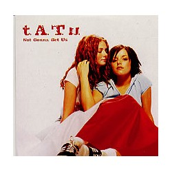 t.A.T.u. ‎– Not Gonna Get Us - CD Single Promo