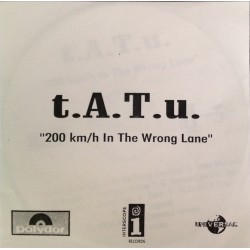 t.A.T.u. ‎– 200 Km/h In The Wrong Lane - CDr Album Promo
