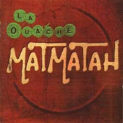 Matmatah – La Ouache - LP Vinyl