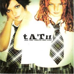 t.A.T.u. ‎– All The Things She Said - CD Single