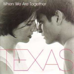 Texas ‎– When We Are Together - CD Single