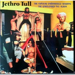 Jethro Tull ‎– The Chateau D'Herouville Sessions The Unreleased 1972 Album - Double LP Vinyl