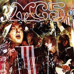 MC5 ‎– Kick Out The Jams - LP Vinyl