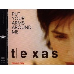 Texas ‎– Put Your Arms Around Me - CD Maxi Single Promo