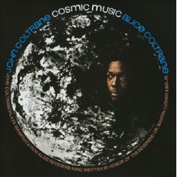 John Coltrane And Alice Coltrane ‎– Cosmic Music - LP Vinyl