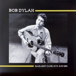 Bob Dylan ‎– Gaslight Cafe, NYC, 9/6/1961 - LP Vinyl
