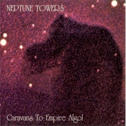 Neptune Towers ‎– Caravans To Empire Algol - LP Vinyl