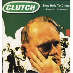 Clutch - Slow Hole To China: Rare And Unreleased - LP Vinyl