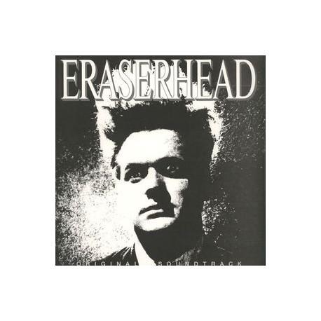 David Lynch & Alan R. Splet – Eraserhead Original Soundtrack - LP Vinyl