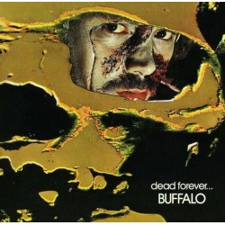 Buffalo – Dead Forever... - LP Vinyl Gatefold