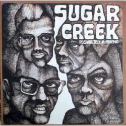 Sugar Creek – Please Tell A Friend - LP Vinyl Gatefold - Psychedelic Rock